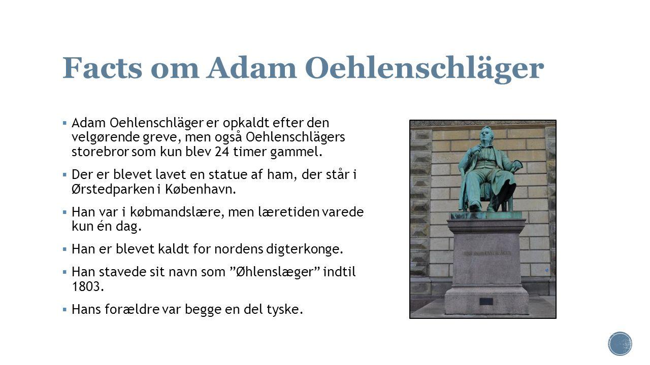 Facts om Adam Oehlenschläger
