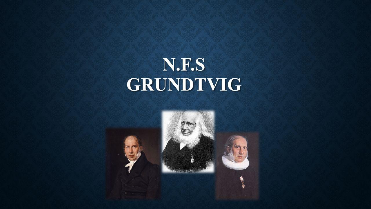 N.F.s gRUNDTVIG