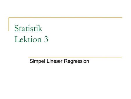 Simpel Lineær Regression