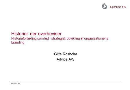 Gitte Rosholm Advice A/S