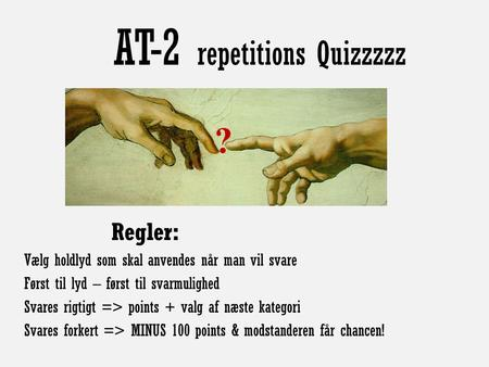 AT-2 repetitions Quizzzzz