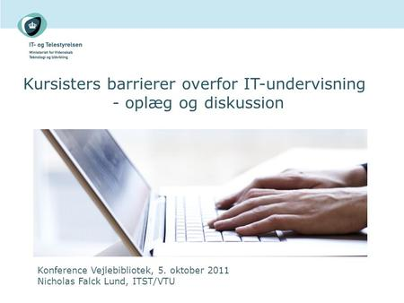 Kursisters barrierer overfor IT-undervisning