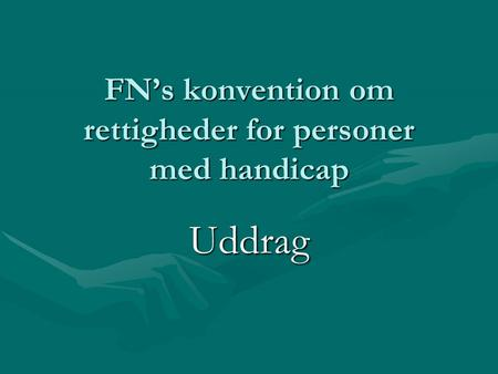 FN's konvention om rettigheder for personer med handicap
