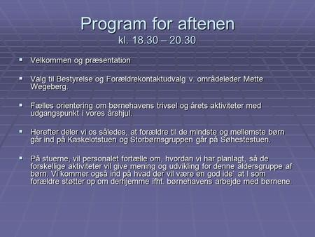 Program for aftenen kl – 20.30