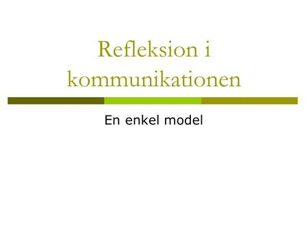 Refleksion i kommunikationen