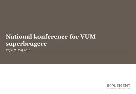 National konference for VUM superbrugere