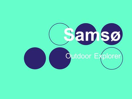 Samsø Outdoor Explorer.