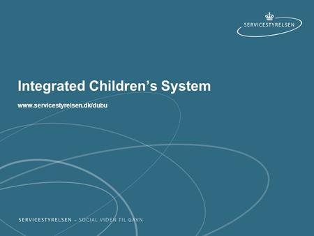Integrated Children's System