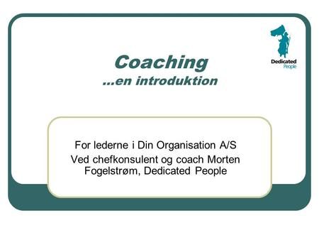 Coaching …en introduktion