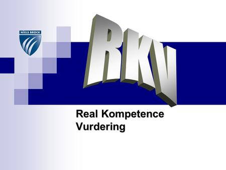 Real Kompetence Vurdering