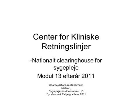 Center for Kliniske Retningslinjer