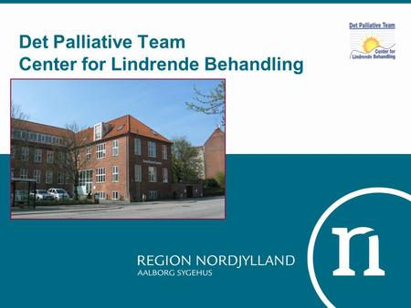 Det Palliative Team Center for Lindrende Behandling