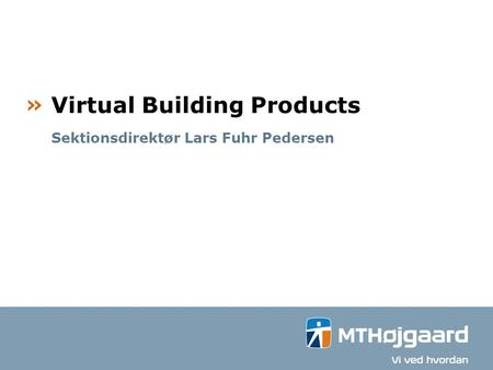Virtual Building Products