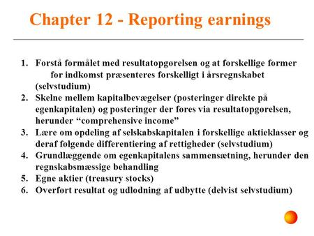 Chapter 12 - Reporting earnings