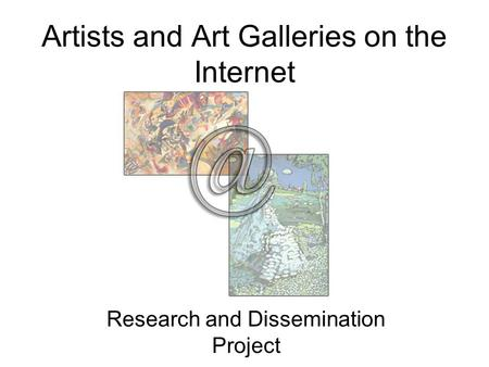Artists and Art Galleries on the Internet
