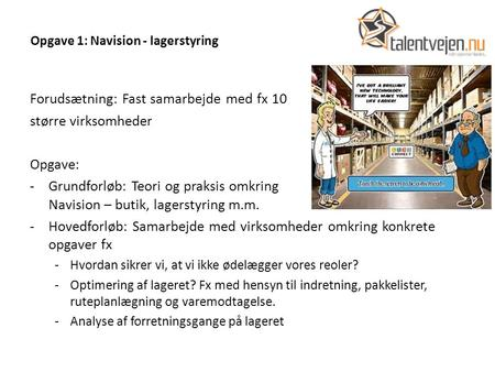 Opgave 1: Navision - lagerstyring