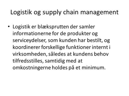 Logistik og supply chain management