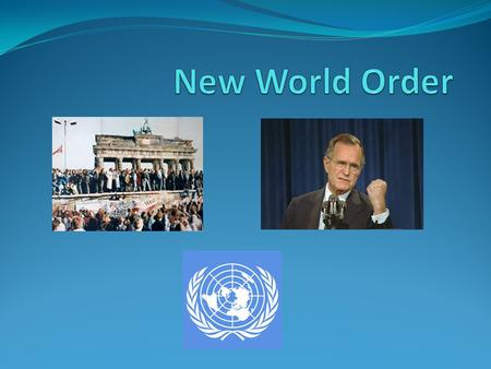 New World Order.