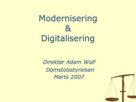 Modernisering & Digitalisering