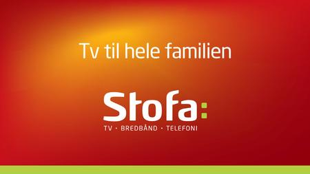 TV TIL HELE FAMILIEN MED FAMILY MIX