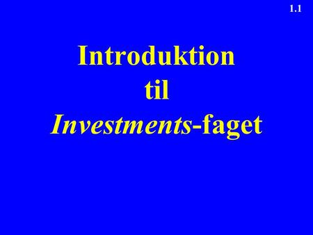 Introduktion til Investments-faget