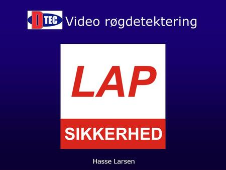Video røgdetektering Hasse Larsen.