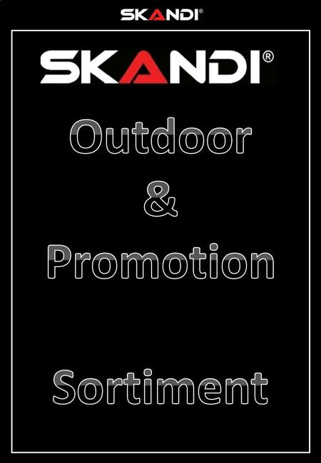 Outdoor & Promotion Sortiment.