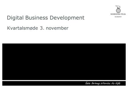 Digital Business Development Kvartalsmøde 3. november.