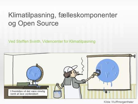 Klimatilpasning, fælleskomponenter og Open Source