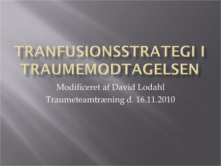 Modificeret af David Lodahl