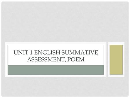 Unit 1 English Summative Assessment, Poem