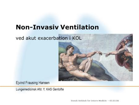 Non-Invasiv Ventilation