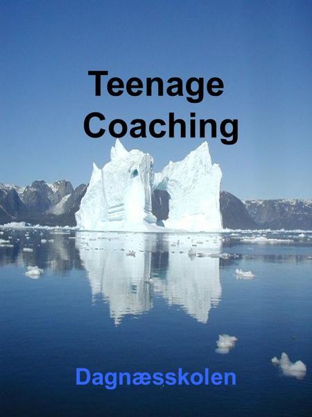 Teenage Coaching Dagnæsskolen.