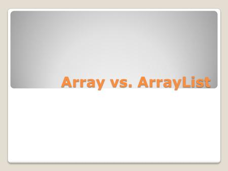 Array vs. ArrayList. Arrays Et array er en struktureret metode til at gemme flere værdier af den samme datatype. Data'en i et array ligger op ad hinanden.