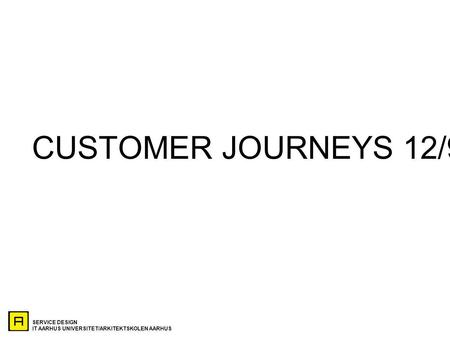 CUSTOMER JOURNEYS 12/9.