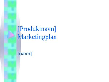 [Produktnavn] Marketingplan
