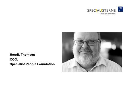 Henrik Thomsen COO, Specialist People Foundation.