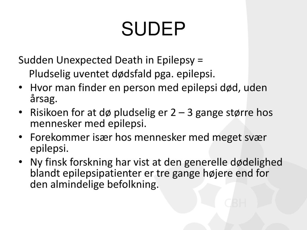 SUDEP Sudden Unexpected Death in Epilepsy =