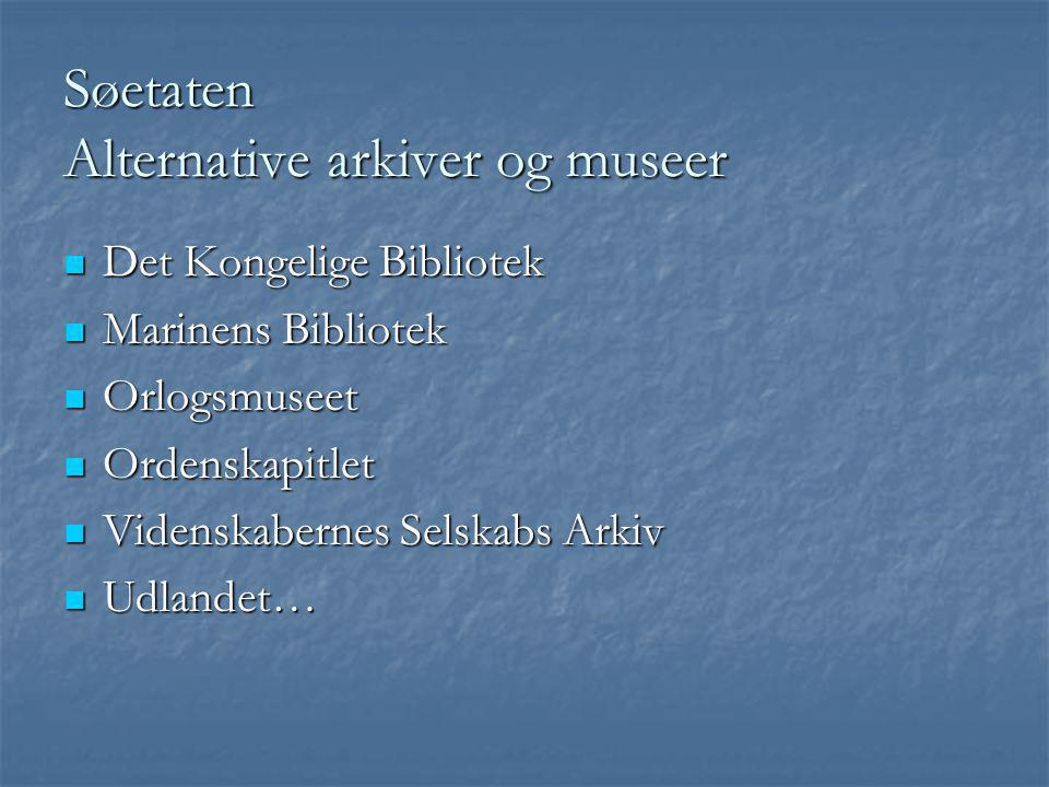 Søetaten Alternative arkiver og museer