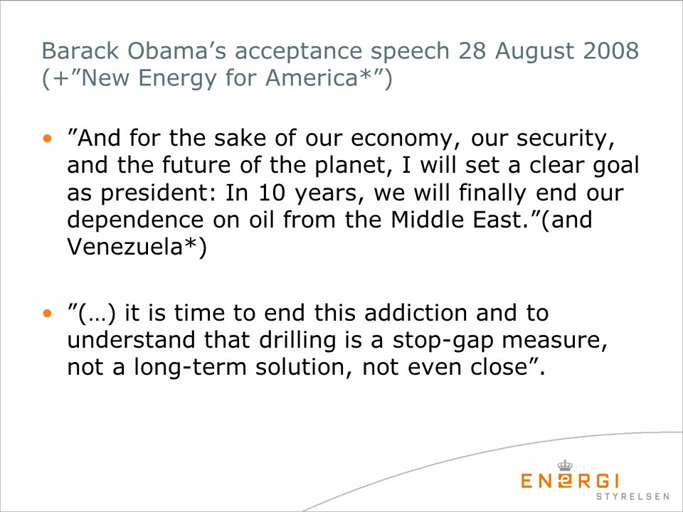 Barack Obama's acceptance speech 28 August 2008 (+ New Energy for America* )