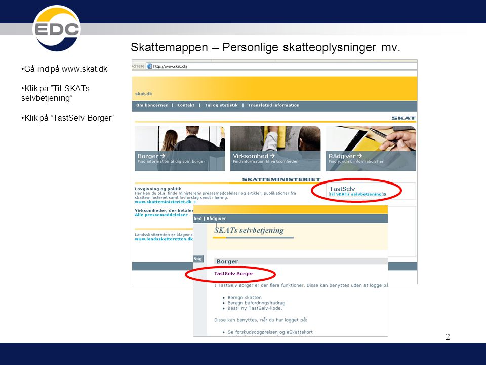 Skattemappen – Hent økonomiske oplysninger - ppt video online download