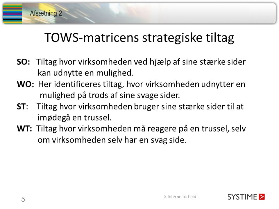 TOWS-matricens strategiske tiltag