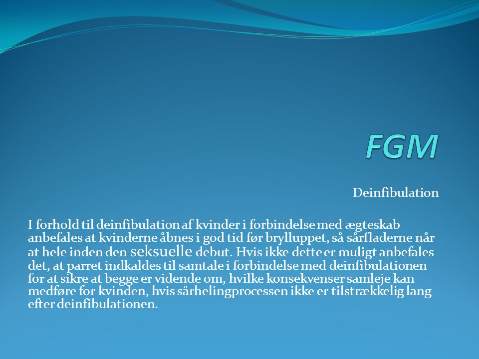 FGM Deinfibulation.