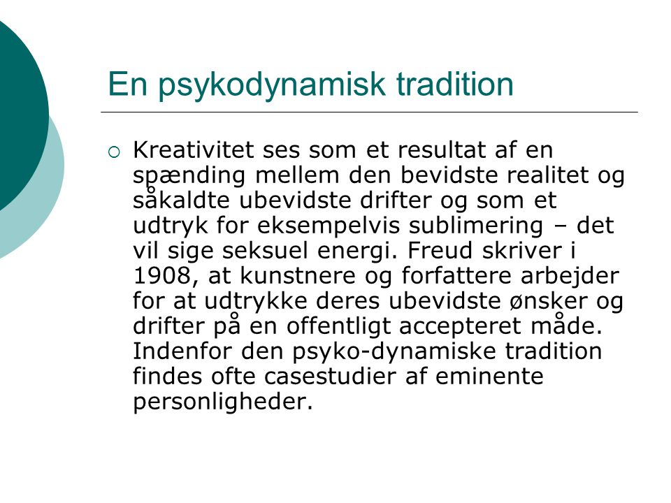 En psykodynamisk tradition