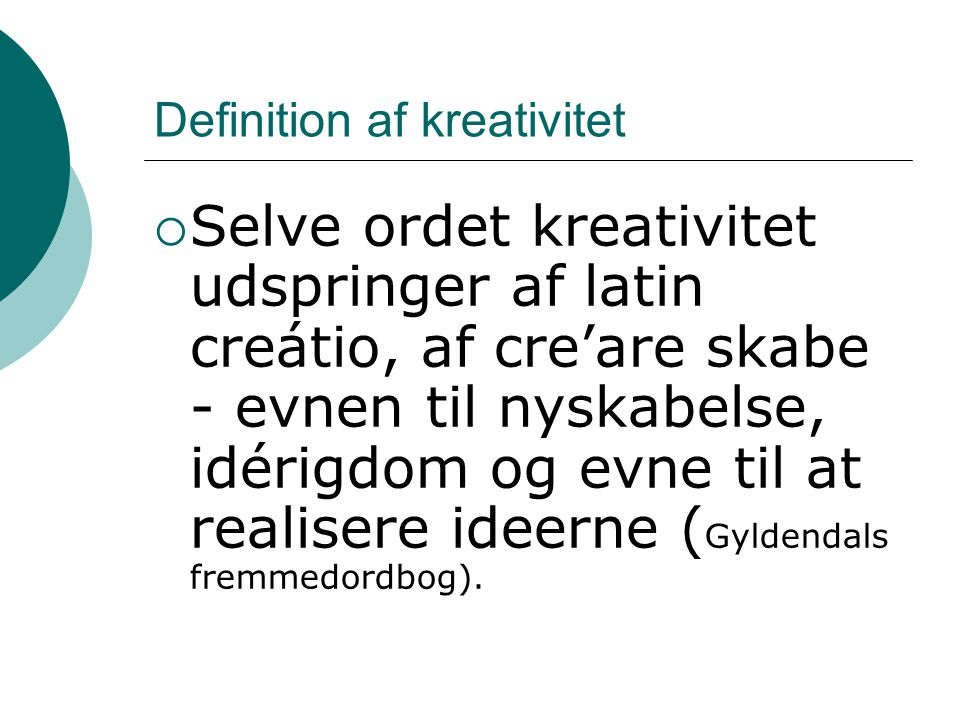 Definition af kreativitet