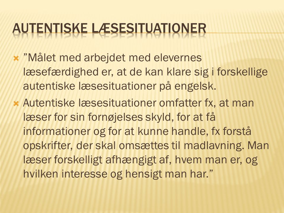Autentiske læsesituationer
