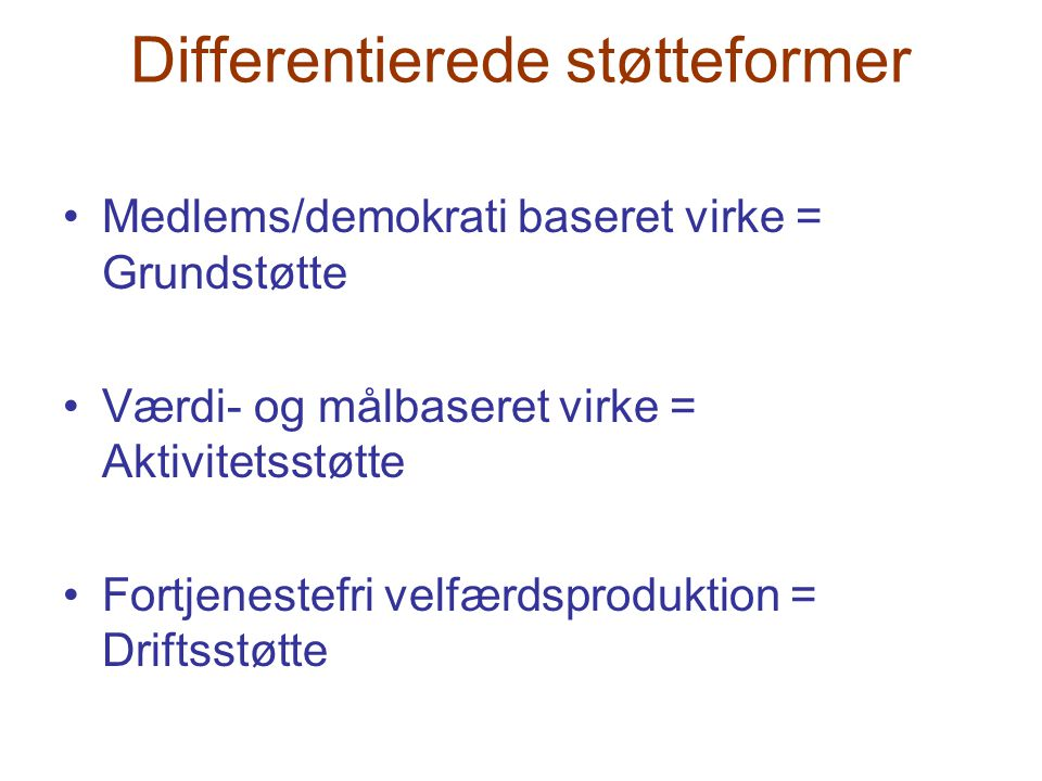 Differentierede støtteformer