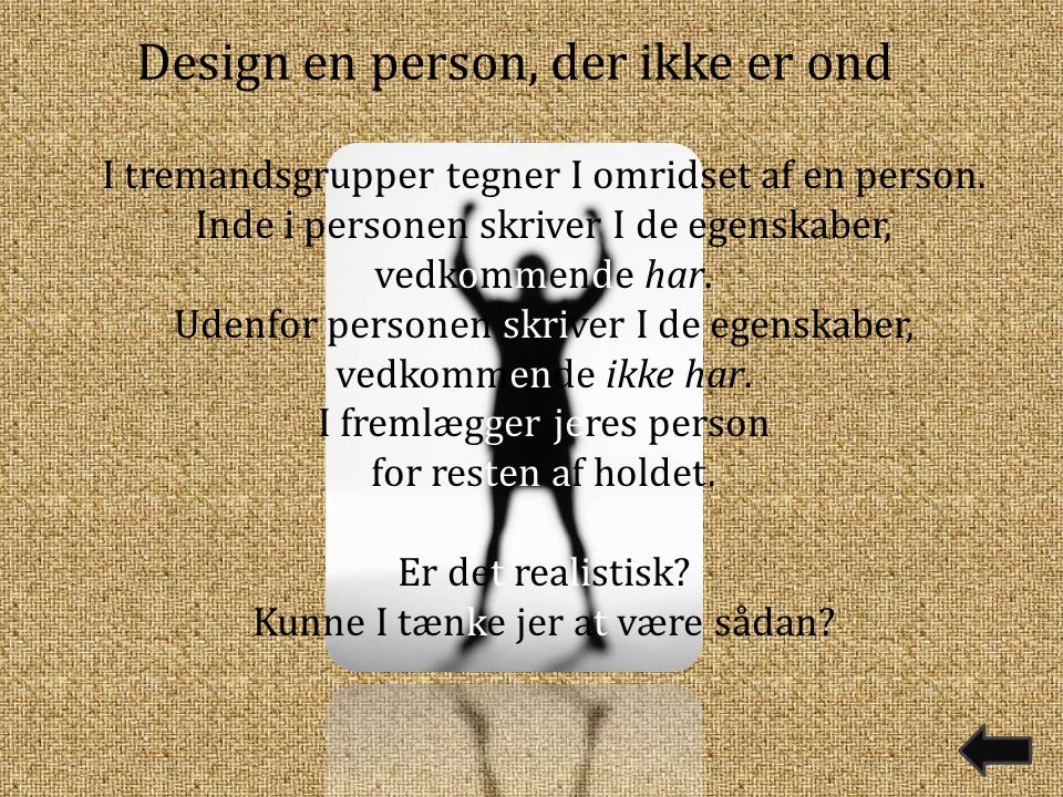 Design en person, der ikke er ond