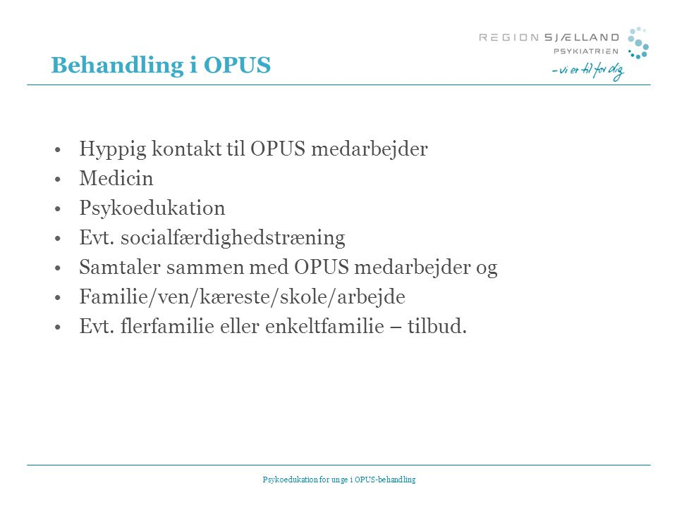Psykoedukation for unge i OPUS-behandling