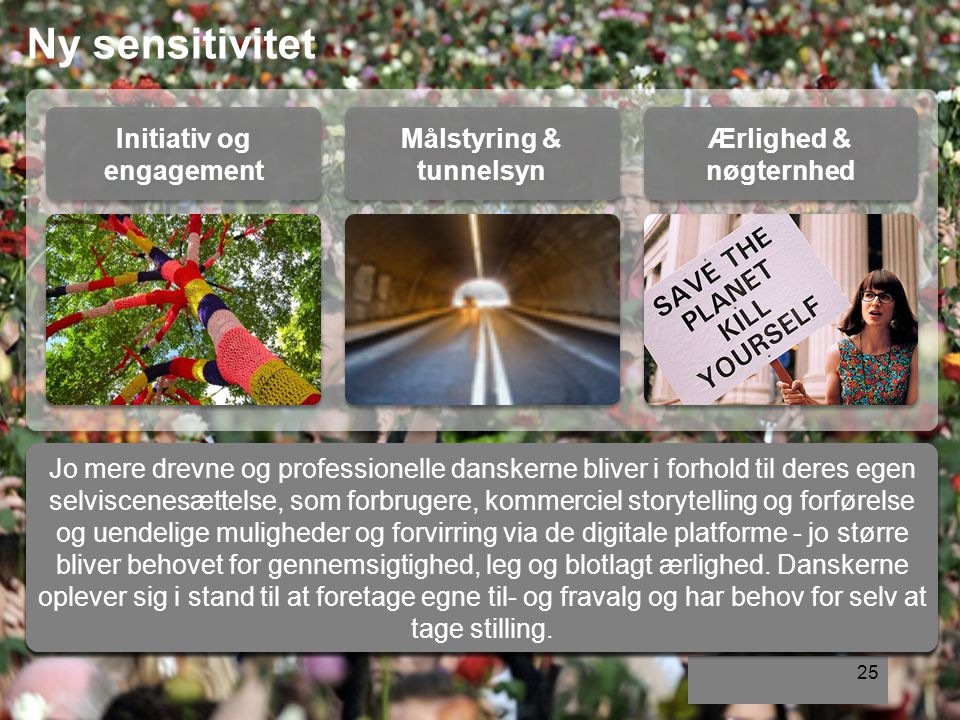 Initiativ og engagement Målstyring & tunnelsyn